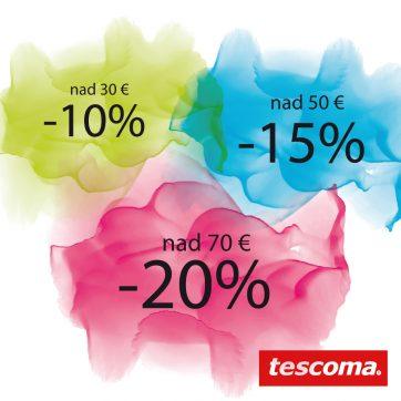 Nakupujte svoje obľúbené produkty TESCOMA a ušetrite podľa výšky Vášho nákupu až -20%.